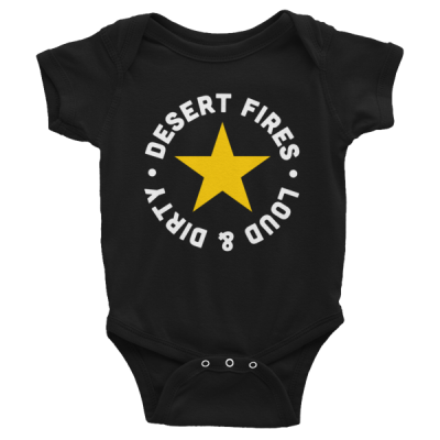 Loud & Dirty Infant Onesie